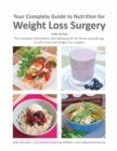Your Complete Guide to Nutrition for Weight Loss Surgery - Book
