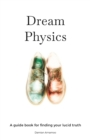 Dream Physics - Book