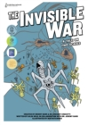 The Invisible War : A Tale on Two Scales - Book