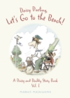 Daisy Darling Let's Go to the Beach! : A Daisy and Daddy Story Book - Book