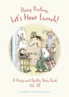 Daisy Darling, Let's Have Lunch! - Book