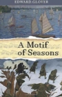 A Motif of Seasons - Book
