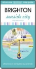 Brighton Seaside City : Map Guide of What to See and How to Get There - Book