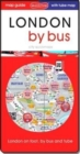 London by bus : attractions and places on foot and by bus - Book