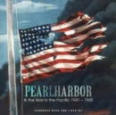 Pearl Harbor & the War in the Pacific 1941-1945 - Book