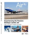 Air 747 : Experiencing the Passion: Boeing's Jumbo Jet. - Book