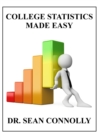 College Statistics Made Easy - Book