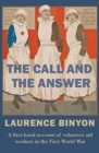 The Call and the Answer : A First-Hand Account of Volunteer Aid Workers in the First World War - Book