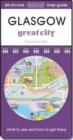 Glasgow Great City : Map Guide of What to See and How to Get There - Book