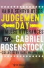 Judgement Day : Haiku, Senryu, & Other Aimless Utterances - Book
