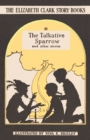 The Talkative Sparrow : And Other Stories - Book