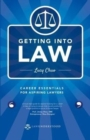Getting into Law : Career Essentials for Aspring Lawyers - Book