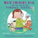Sky Private Eye and the Case of the Runaway Biscuit : A Fairytale Mystery Starring the Gingerbread Boy - Book