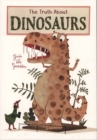 The Truth About Dinosaurs - Book