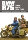 BMW R75 : Escaping from the Falaise Pocket - Book