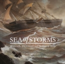Sea of Storms : Shipwrecks of Cornwall and the Isles of Scilly - Book