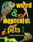 Weird and Wonderful Pets - Book