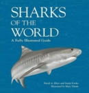Sharks of the World : A fully illustrated guide - Book