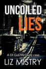 Uncoiled Lies - Book