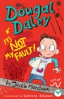 Dougal Daley, It's Not My Fault - eBook
