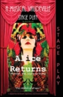 Alice Returns Through the Looking-Glass : A Musical Vaudeville Stage Play - Book