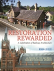 Restoration Rewarded : A Celebration of Railway Architecture - Book