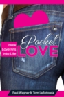 Pocket Love : How Love Fits Into Life - Book