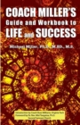 Coach Miller's Guide & Workbook to Life & Success - Book
