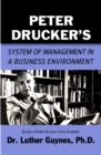 Peter Drucker's System of Management in a Business Environment - Book