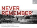 Never Remember : Searching for Stalin's Gulags in Putin's Russia - Book