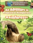 An Adventure in Tropical & Temperate Rainforests - Book