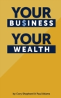 Your Business Your Wealth - Book
