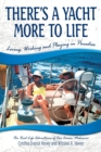 There's a Yacht More to Life : Loving, Working and Playing in Paradise - Book