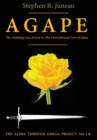 AGAPE - Part B : The Unfailing Love of God vs. The Unconditional Love of Satan - Book