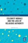 Celebrity Morals and the Loss of Religious Authority - eBook