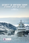 Security in Northern Europe : Deterrence, Defence and Dialogue - eBook