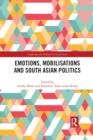 Emotions, Mobilisations and South Asian Politics - eBook