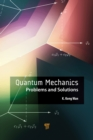 Quantum Mechanics : Problems and Solutions - eBook