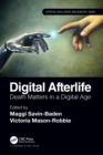 Digital Afterlife : Death Matters in a Digital Age - eBook