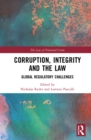 Corruption, Integrity and the Law : Global Regulatory Challenges - eBook