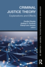 Criminal Justice Theory, Volume 26 : Explanations and Effects - eBook