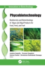 Phycobiotechnology : Biodiversity and Biotechnology of Algae and Algal Products for Food, Feed, and Fuel - eBook