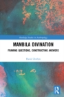 Mambila Divination : Framing Questions, Constructing Answers - eBook