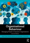 Organizational Behaviour : Managing People in Dynamic Organizations - eBook