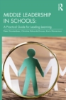 Middle Leadership in Schools : A Practical Guide for Leading Learning - eBook