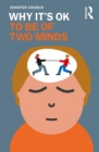 Why It's OK to Be of Two Minds - eBook