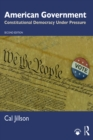 American Government : Constitutional Democracy Under Pressure - eBook