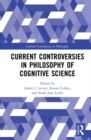 Current Controversies in Philosophy of Cognitive Science - eBook