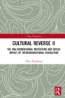 Cultural Reverse â…¡ : The Multidimensional Motivation and Social Impact of Intergenerational Revolution - eBook