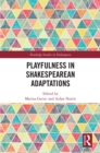 Playfulness in Shakespearean Adaptations - eBook